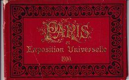 Carnet De Paris Et  L'Exposition Universelle 1900 - Ausstellungen
