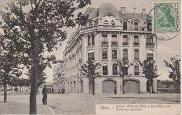 57 - METZ - NOUVEAU QUARTIER - KAISER WILHELM RING - Metz