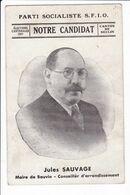 Parti Socialiste - S.F.I.O. - Elections Cantonales 1937 - Canton De Séclin - Jules SAUVAGE. Maire De Bauvin - Hommes Politiques & Militaires