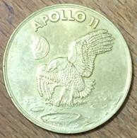 USA APOLLO 11 NATIONAL AERONAUTICS AND SPACE MEDAILLE SOUVENIR JETON TOURISTIQUE MEDALS TOKENS COLLECTOR COIN - Otros