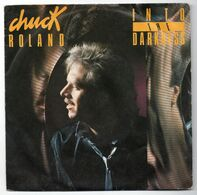 "Chuck Roland (1986)   ""Into The Darkness"" - Dischi In Vinile"