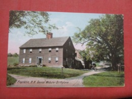 Daniel Webster Birthplace  Franklin New Hampshire   Ref 4265 - Etats-Unis