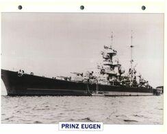(25 X 19 Cm) C - Photo And Info Sheet On Warship - German Navy - Prinz Eugen - Bateaux