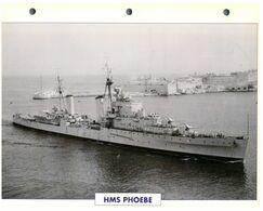 (25 X 19 Cm) C - Photo And Info Sheet On Warship - HMS Phoebe - Bateaux