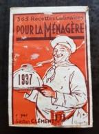 CALENDRIER COMPLET 1937 - Pour La Ménagère - 365 Recettes Culinaires Par Gaston Clément (1) - Kalender