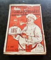 CALENDRIER COMPLET 1937 - Pour La Ménagère - 365 Recettes Culinaires Par Gaston Clément (2) - Kalender