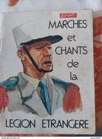 LEGION ETRANGERE MARCHES ET CHANTS DE LA LEGION 125 PAGES - Books