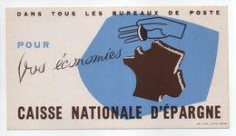 - BUVARD CAISSE NATIONALE D'ÉPARGNE - DANS TOUS LES BUREAUX DE POSTE - - Banca & Assicurazione