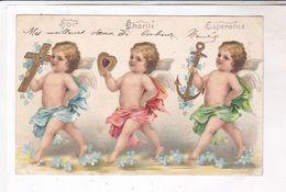 CPA ANGES, , FOI , CHARITE, ESPERANCE En 1906! - Anges
