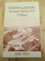 Scheerders Van Kerchove's Verenigde Fabrieken Sint Niklaas 1905 1955  100 Blz Rare - Storia