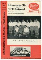 "F0398 - Programmheft ""Hannover 96 Gg. 1.FC Kaiserslautern"", Gruppenspiel Um DM 1956 - Other"