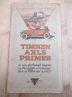 Timken Axle Primer Motot Car Axles Automotive Units 71 Blz - 1900-1949