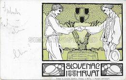 OLD POSTCARD - SLOVENIA - SLOVENAC I HRVAT - AMICIZIA TRA SLOVENI E CROATI - VIAGGIATA PRIMI '900 - U137 - Slovenia