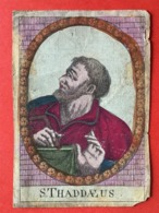 Image Pieuse - 19ième - LITHO COLORE MAIN - S. THADDEUS - 11 Cm X 7.5 Cm - Andachtsbilder