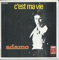 "45 Tours SP - ADAMO - PATHE 81900 -  "" C'EST MA VIE "" + 1 - Other - French Music"