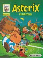 Astérix In Britain. Couverture Souple. Impression 1984 - Libri, Riviste, Fumetti