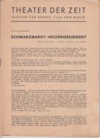 """(D304) """"Theater Der Zeit"""", Blätter Für Bühne,Film U.Musik 1945-48 (2 S. Fehlen) - Altri"""