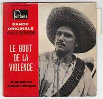 EP 45 TOURS ANDRE HOSSEIN BO LE GOUT DE LA VIOLENCE FONTANA 460 783 Languette - Musica Di Film