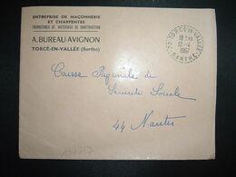 LETTRE OBL. Tiretée 12-4 1967 72 TORCE EN VALLEE SARTHE A. BUREAU AVIGNON MACONNERIE CHARPENTES - Autres