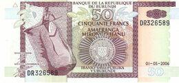 Burundi P.36 50 Francs 2006  Unc - Burundi