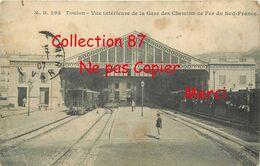 83 ☺♦♦ TOULON - RARE < VUE INTERIEURE De La GARE Des CHEMINS De FER Du SUD FRANCE  - TRAIN BAHN - BAHNHOF - Toulon