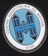 66278-Pin's.Centre Hospitalier De Noyon.Oise.Medecine. - Médical