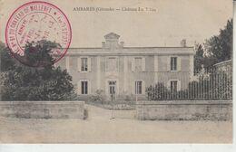 AMBARES - Château Du Tillac - Cachet  Hôpital Auxilliare Du Château De Malleret Croix Rouge St Loubès Ambares - Altri Comuni
