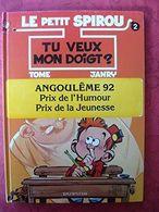 Le Petit Spirou, Tome 2 : Tu Veux Mon Doigt ? EO - Livres, BD, Revues