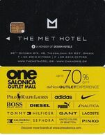 GREECE(chip) - The Met(reverse ONE Salonica Outlet Mall 2), Hotel Keycard, Used - Chiavi Elettroniche Di Alberghi