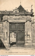 D60  CREPY- EN- VALOIS  Porte Saint- Joseph  ..... - Crepy En Valois