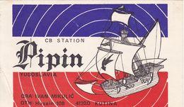 QSL CARD  --  CROATIA,  YUGOSLAVIA  --   PIPIN, KUTINA - Cartes QSL