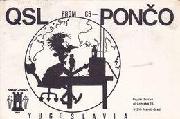 QSL CARD  --  CROATIA,  YUGOSLAVIA  --   PONCO, IVANIC GRAD - Cartes QSL