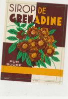 AN 1233  / ETIQUETTE    SIROP DE GRONADINE  PUR SUCRE  N° 357 - Otros