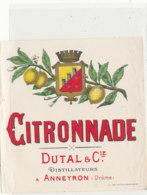 AN 1235  / ETIQUETTE     - CITRONNADE  DUTAL  & Cie  ANNEYRON  DROME - Otros