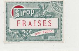 AN 1237  / ETIQUETTE     - SIROP DE FRAISE  PUR SUCRE N°414 - Otros