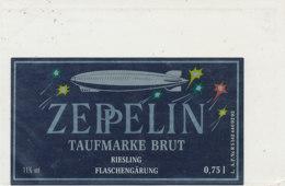 AN 1243  / ETIQUETTE     - ZEPPLLIN  TAUFMARKE   BRUT   RIESLING - Otros