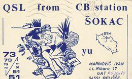 QSL CARD  --  CROATIA,  YUGOSLAVIA  --  SOKAC, BELISCE - Cartes QSL