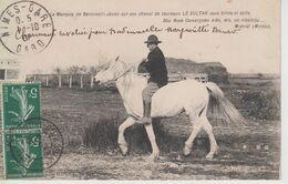 CPA Le Marquis De Baroncelli-Javon Sur Son Cheval De Taureaux Le Sultan Sans Bride, Ni Selle (avec Poème De Mistral) - Sin Clasificación