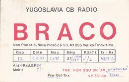 QSL CARD  --  CROATIA,  YUGOSLAVIA  --   BRACO, VELIKA TRNOVITICA - Cartes QSL