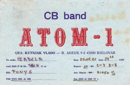 QSL CARD  --  CROATIA,  YUGOSLAVIA  --   ATOM - 1, BJELOVAR - Cartes QSL