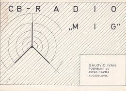 QSL CARD  --  CROATIA,  YUGOSLAVIA  --   MIG, CAZMA - Cartes QSL