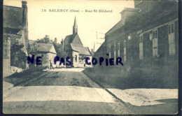 Salency Rue Saint Medard - Autres Communes