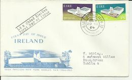 IRELAND 1964 IRISH PAVALION FDC - 1949-... Repubblica D'Irlanda