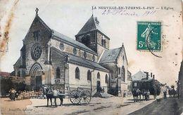 Cpa LA NEUVILLE EN TOURNE A FUY 08 L Eglise - Voir état - Andere Gemeenten