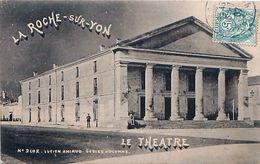 Cpa LA ROCHE SUR YON 85 Le Théatre - N° 2102 Lucien Amiaud Sables D' Olonne - La Roche Sur Yon