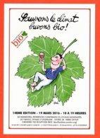 Carte Postale : Sauvons Le Climat, Buvons Bio ! Marché Des Vins Bio De Montreuil Sous Bois (affiche) Illustration : Siné - Sine