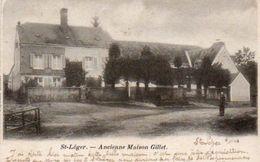 St Léger Ancienne Maison Gillet  Circulé  En 1908 - Saint-Leger