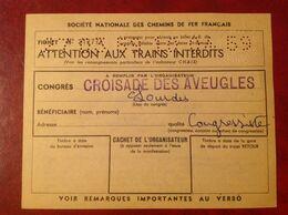 SNCF Congrès Croisade Des Aveugles Lourdes - Titres De Transport