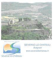 SEVERAC LE CHATEAU AVEYRON - LE CHATEAU, PAP ENTIER POSTAL FLAMME LA POSTE 2008, VOIR LES SCANNERS - Schlösser U. Burgen
