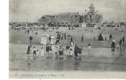 Calais-le Casino Et La Plage - Calais